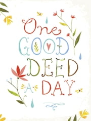 One Good Deed a Day ebook by Chronicle Books