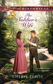 The Soldier's Wife ebook by Cheryl Reavis