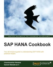 SAP HANA Cookbook ebook by Chandrasekhar Mankala,Ganesh Mahadevan V.