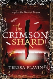 The Crimson Shard ebook by Teresa Flavin