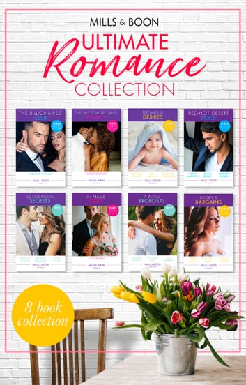 Ultimate Romance Collection (Mills & Boon e-Book Collections) ebook by Brenda Jackson,Rebecca Winters,Michelle Celmer,Kat Cantrell,Sarah M. Anderson,Marion Lennox,Michelle Douglas,Nina Milne,Jennifer Faye,Barbara Hannay,Amalie Berlin,Maureen Child,Ellie Darkins,Kristi Gold,Yvonne Lindsay,Carol Marinelli,Meredith Webber
