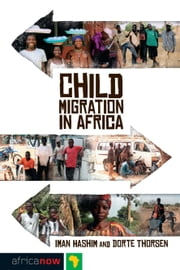 Child Migration in Africa ebook by Iman Hashim, Dorte Thorsen