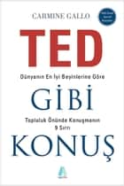 Ted Gibi Konuş ebook by Figen Bingül, Carmine Gallo