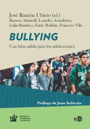 Bullying - Una falsa salida para los adolescentes ebook by Kobo.Web.Store.Products.Fields.ContributorFieldViewModel