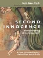 Second Innocence ebook by John B. Izzo