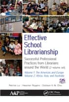 Effective School Librarianship - Successful Professional Practices from Librarians around the World: (2-volume set) ebook by Patrick Lo, Heather Rogers, Dickson K.W. Chiu