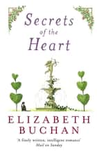 Secrets of the Heart eBook by Elizabeth Buchan