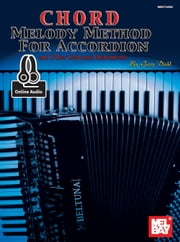 Chord Melody Method for Accordion - and Other Keyboard Instruments ebook by Gary Dahl