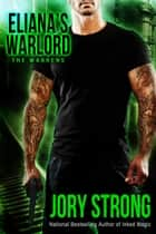 Eliana's Warlord ebook by