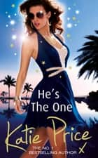 He's the One eBook by Katie Price