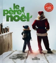 Le Père Noël - L'album du film ebook by . HILL VALLEY