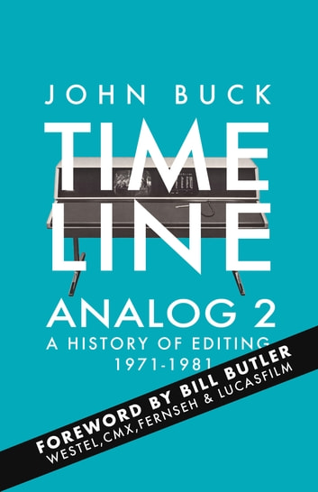 Timeline Analog 2 - 1971-1981 ebook by John Buck