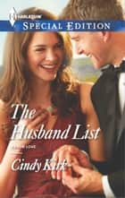 The Husband List ebook by Cindy Kirk