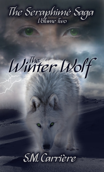 The Winter Wolf ebook by S.M. Carrière