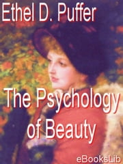 The Psychology of Beauty ebook by Puffer, Ethel D.