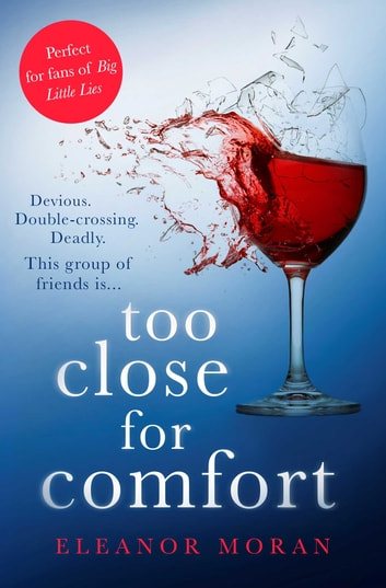 Too Close For Comfort ebook by Eleanor Moran