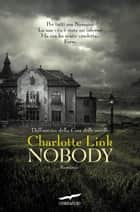 Nobody ebook by Charlotte Link,Umberto Gandini