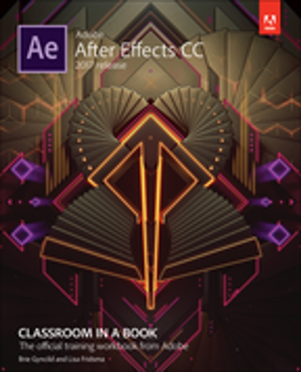 Adobe After Effects CC Classroom in a Book (2017 release) eBook by Lisa  Fridsma - 9780134666303 | Rakuten Kobo