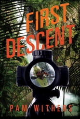 First Descent ebook by Pam Withers