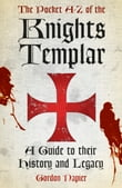 The Pocket A to Z of the Knights Templar