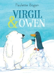 Virgil & Owen ebook by Paulette Bogan