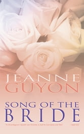 Song of the Bride ebook by Jeanne Guyon
