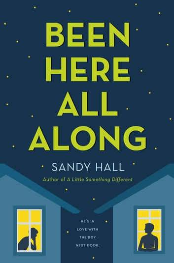 Been Here All Along ebook by Sandy Hall