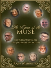 The Spirit of the Muse ebook by Rajiv Mehrotra