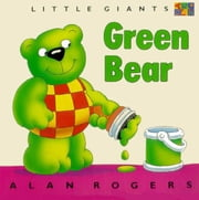 Green Bear ebook by Rogers, Alan