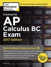 Cracking the AP Calculus BC Exam, 2017 Edition ebook by Princeton Review