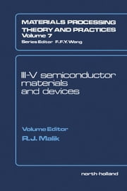 III-V Semiconductor Materials and Devices ebook by Malik, R.J.