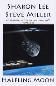 Halfling Moon ebook by Sharon Lee and Steve Miller