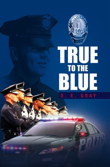 True to the Blue ebook by D. E. Gray