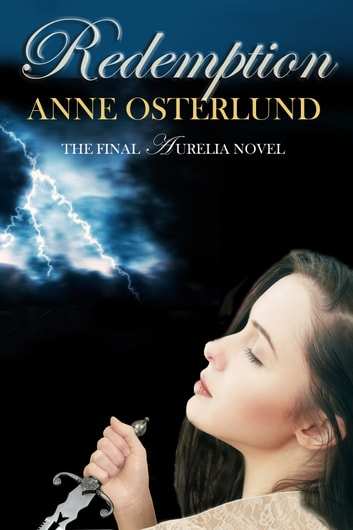 Redemption - the Final Novel in the Aurelia Trilogy ebook by Anne Osterlund