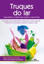Truques do Lar - Guia Prático e Criativo para Manter a Casa em Dia ebook by Kobo.Web.Store.Products.Fields.ContributorFieldViewModel
