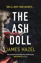 The Ash Doll - Charlie Priest, Book 2 ebook by