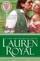 Tempting Juliana (Regency Chase Family Series, Book 2) ebook by Lauren Royal