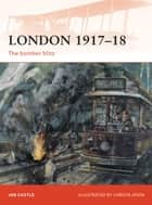 London 1917?18 ebook by Ian Castle,Christa Hook