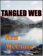 Tangled Web ebook by