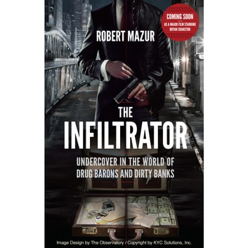 the infiltrator the true story of one man against the biggest drug cartel in history