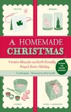 A Homemade Christmas ebook by Tina Barseghian