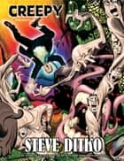 Creepy Presents Steve Ditko ebook by Steve Ditko, Various