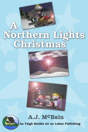 A Northern Lights Christmas ebook by A.J. McBain