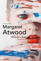 Oeil-de-chat ebook by Claire MALROUX, Margaret ATWOOD