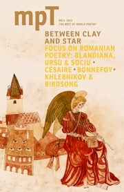 Between Clay and Star - MPT (Modern Poetry in Translation) No.2 2013 ebook by Sasha Dugdale