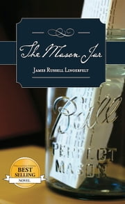 The Mason Jar ebook by James Russell Lingerfelt