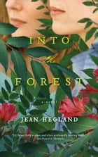 Into the Forest ebook by Jean Hegland