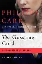 The Gossamer Cord ebook by