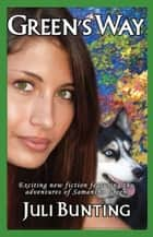 Green's Way ebook by Juli Bunting