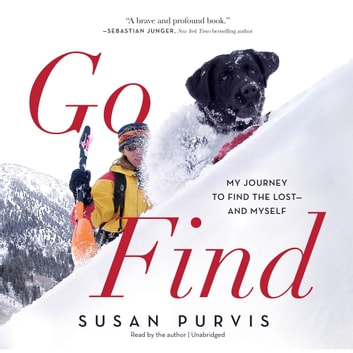 Go Find - My Journey to Find the Lost-and Myself audiobook by Susan Purvis